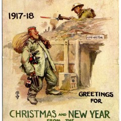 York Castle Museum WW1 Christmas Card, reading '1917-18. Greetings For Christmas and New Year from the 11th Division'. There is a image of solider holding a gun with a bayonet attached leaning over the top of a trench towards another solider who has a sack over his shoulder and bottles under his arm, this image is captioned with